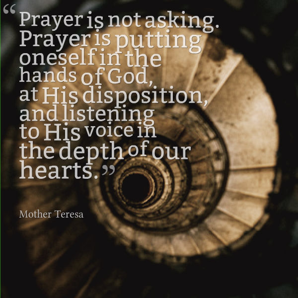 Mother Teresa on Prayer…