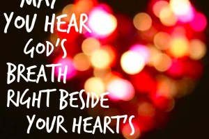 May You Hear God's Breath