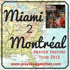 Pray Like a Gourmet Prayer Tasting Tour