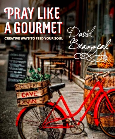 Pray Like a Gourmet